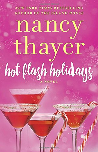 Hot Flash Holidays: A Novel (Hot Flash - Hot Picture England