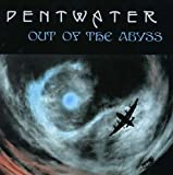 Out of the Abyss by Pentwater (2007-12-03)