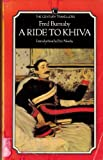 A Ride to Khiva, Fred Burnaby, 0712600949