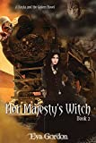 Her Majesty's Witch (A Bayla and the Golem Novel Book 2)