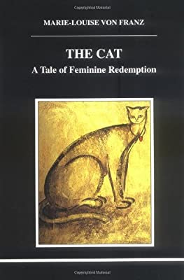 The cat: A tale of feminine redemption