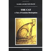The Cat (Studies in Jungian Psychology by Jungian Analysts) (Studies in Jungian Psychology, 83)