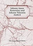 Johann Amos Komenius und Johann Valentin Andre, Max August Heinrich Möhrke, 5518979541