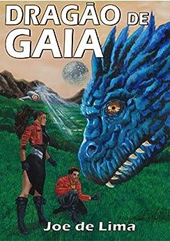 Dragão de Gaia por [de Lima, Joe]