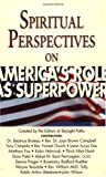Spiritual Perspectives on America's Role As Superpower, Skylight Paths, Surya Das, Tony Campolo, 1893361810