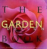 The Garden Design Book, Cheryl Merser, 006039207X