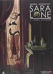 Sara Lone, Tome 1 : Pinky Princess