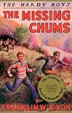 The Missing Chums, Franklin W. Dixon, 1557091471