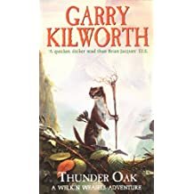 Welkin Weasels (1): Thunder Oak