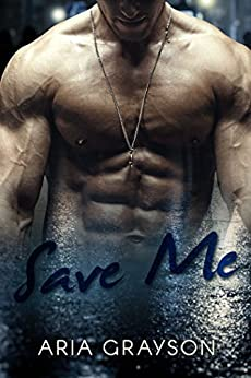 Save Me by [Grayson, Aria]
