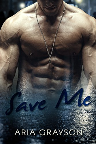 Save Me (Rescue Me Book 1)