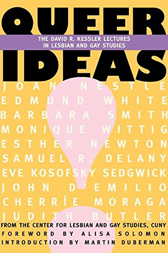 Queer Ideas: The Kessler Lectures in Lesbian & Gay Studies by Brand: The Feminist Press at CUNY