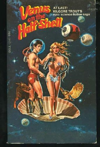 Venus On The Halfshell C195 by Kilgore Trout (1975-01-15) for sale  Delivered anywhere in Canada