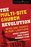 Multi-Site Church Revolution: Being One Church in Many Locations