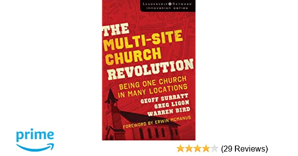 Multi Site Church Revolution Being One Church In Many Locations