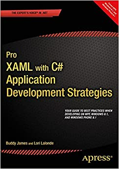 Book Pro XAML with C#: Application Development Strategies (covers WPF, Windows 8.1, and Windows Phone 8.1)