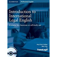 Introduction to International Legal English Student's Book w: A Course for Classroom or Self-study Use (With Audio Cds)