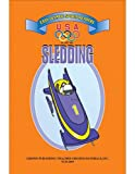 Sledding Easy Reader, Larry Bauer, 1576904547