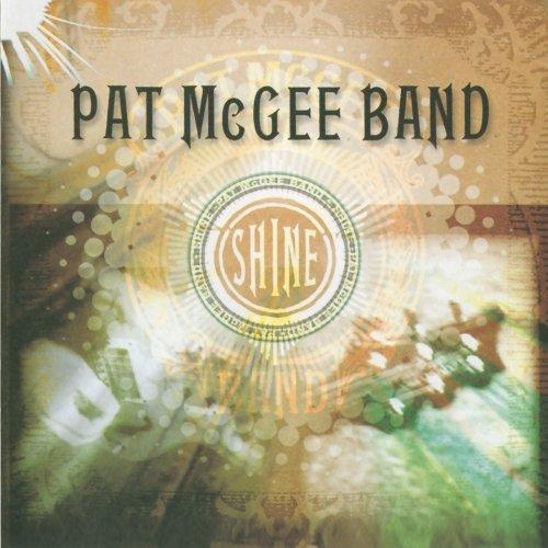 Pat Mcgee - Shine - Zortam Music