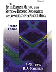 The Finite Element Method in the Static and Dynamic Deformation and Consolidation of Porous Media