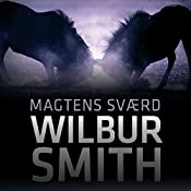 Magtens sværd (The Second Courtney Series 2) | Wilbur Smith