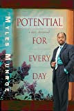 Potential for Every Day, Myles Munroe, 0768426693