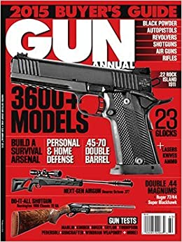 Gun Annual 2015 Buyer's Guide: Stanley R  Harris: 7447090644500