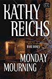 Monday Mourning: A Novel (Temperance Brennan Book 7)