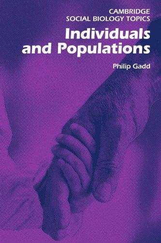 Individuals and Populations (Cambridge Social Biology Topics)