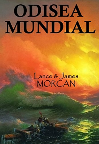 Amazon.com: Odisea Mundial (Spanish Edition) eBook: Lance Morcan, James Morcan, Marcela Gutiérrez Bravo: Kindle Store