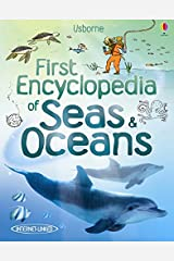 First Encyclopedia of Seas & Oceans (Usborne First Encyclopedia) Hardcover