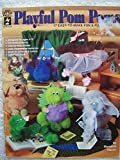 img - for Playful Pom Poms: 17 Easy-To-Make Fun & Fuzzy Friends by Meredith Marsh (1996-07-03) book / textbook / text book