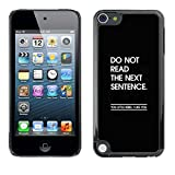 # Cellphone Hard Case PC Protective Cover Shell Case forApple iPod Touch 5 # funny quote message black inspiring # Gift Phone Case Housing #