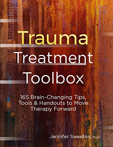 Pdf Health Trauma Treatment Toolbox: 165 Brain-Changing Tips, Tools & Handouts to Move Therapy Forward