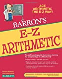 E-Z Arithmetic, Edward Williams and Katie Prindle, 0764144669