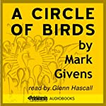 A Circle of Birds | Mark Givens
