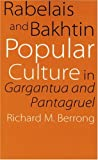 Rabelais and Bakhtin, Richard M. Berrong, 0803262612