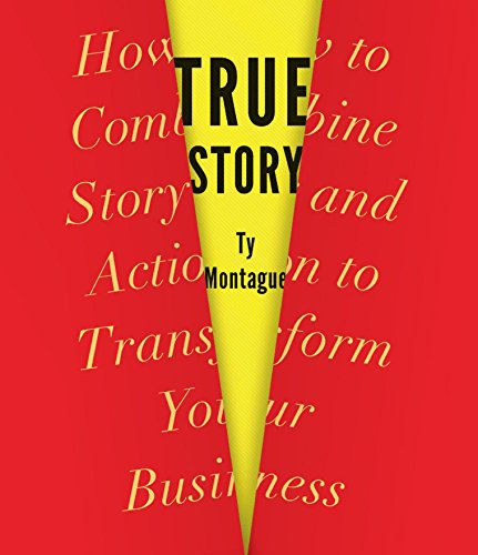 True Story: How to Combine Story and Action to Transform Your Business by HighBridge Audio
