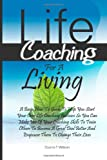 Life Coaching for a Living, Duane Wilson, 1461178940