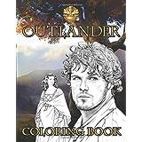 Outlander Coloring Book: Fantastic Coloring Book With Unique Illustrations For Fans Of Outlander