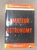 The Amateur Astronomer, Patrick Moore, 039302864X