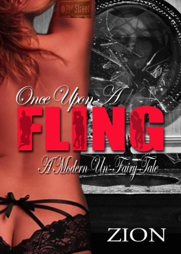 Once Upon A Fling: A Modern Un-Fairy Tale (Volume 1)