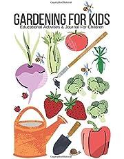 Gardening For Kids: Educational Activities & Journal For Children