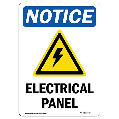 OSHA Notice Sign - Electrical Panel Sign with Symbol | Choose from: Aluminum, Rigid Plastic or Vinyl Label Decal | Protect Your Business, Construction Site, Warehouse |  Made in The USA