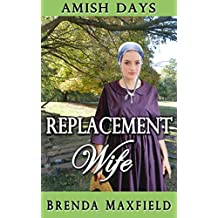 Amish Days: Replacement Wife: Hollybrook Amish Romance (Greta's Story Book 1)
