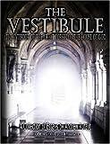 The Vestibule, Andrew Rutajit, 0615143989