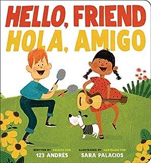 Book Cover: Hello, Friend / Hola, Amigo