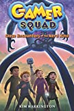Close Encounters of the Nerd Kind (Gamer Squad 2)