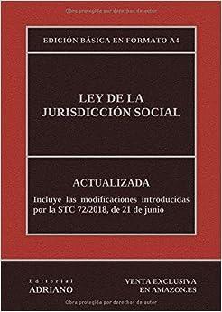 Ley De La Jurisdicción Social (edición Básica En Formato A4): Actualizada, Incluyendo La Última Reforma Recogida En La Descripción por Editorial Adriano epub