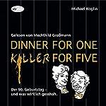 Dinner for One - Killer for Five: Der 90. Geburtstag - und was wirklich geschah | Michael Koglin